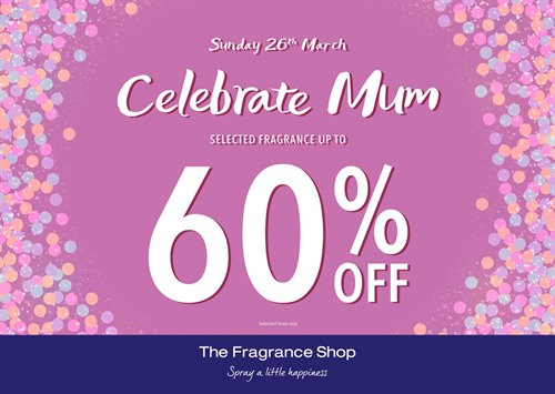 Mothers Day at the Fracgrance Shop